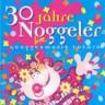 30 Jahre Noggeler